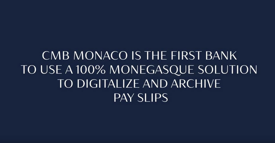 CMB Monaco becomes first bank to use 100 percent Monegasque solution to digitise and archive payslips